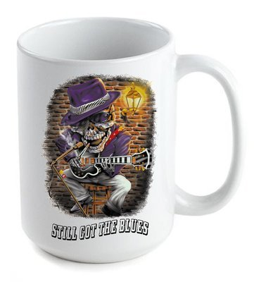 Still Got The Blues Coffee Mug 11oz-15oz FREE SHIPPING