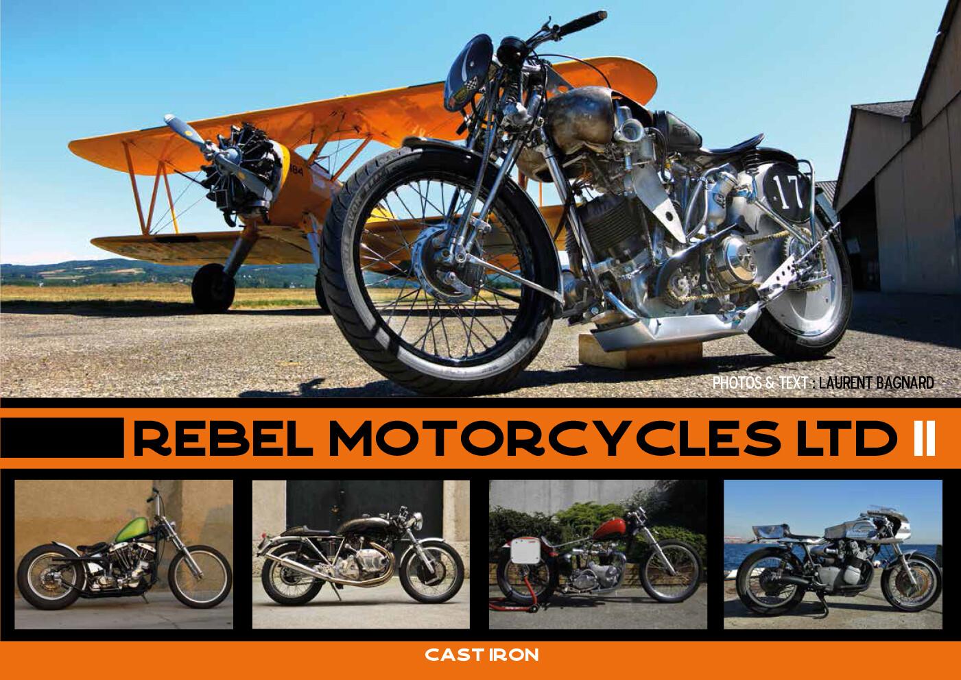 Rebel Motorcycles Ltd. II