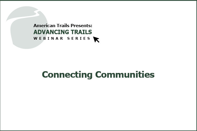 Connecting Communities: Integrating Transportation and Recreation Networks (Recording)