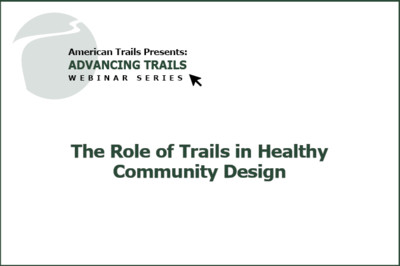 The Role of Trails in Healthy Community Design (RECORDING)