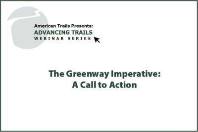 The Greenway Imperative: A Call to Action (RECORDING)
