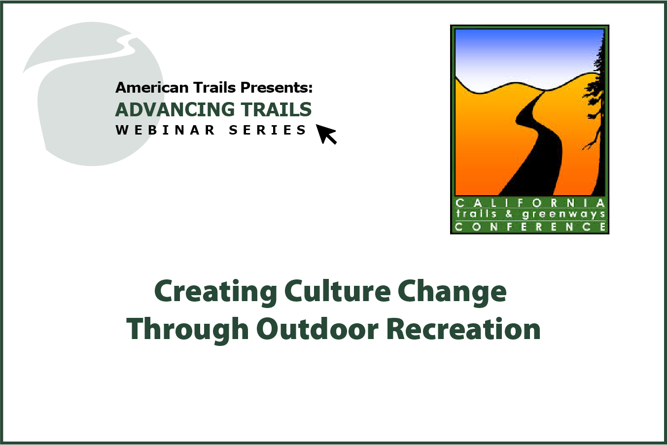Creating Culture Change Through Outdoor Recreation (RECORDING)