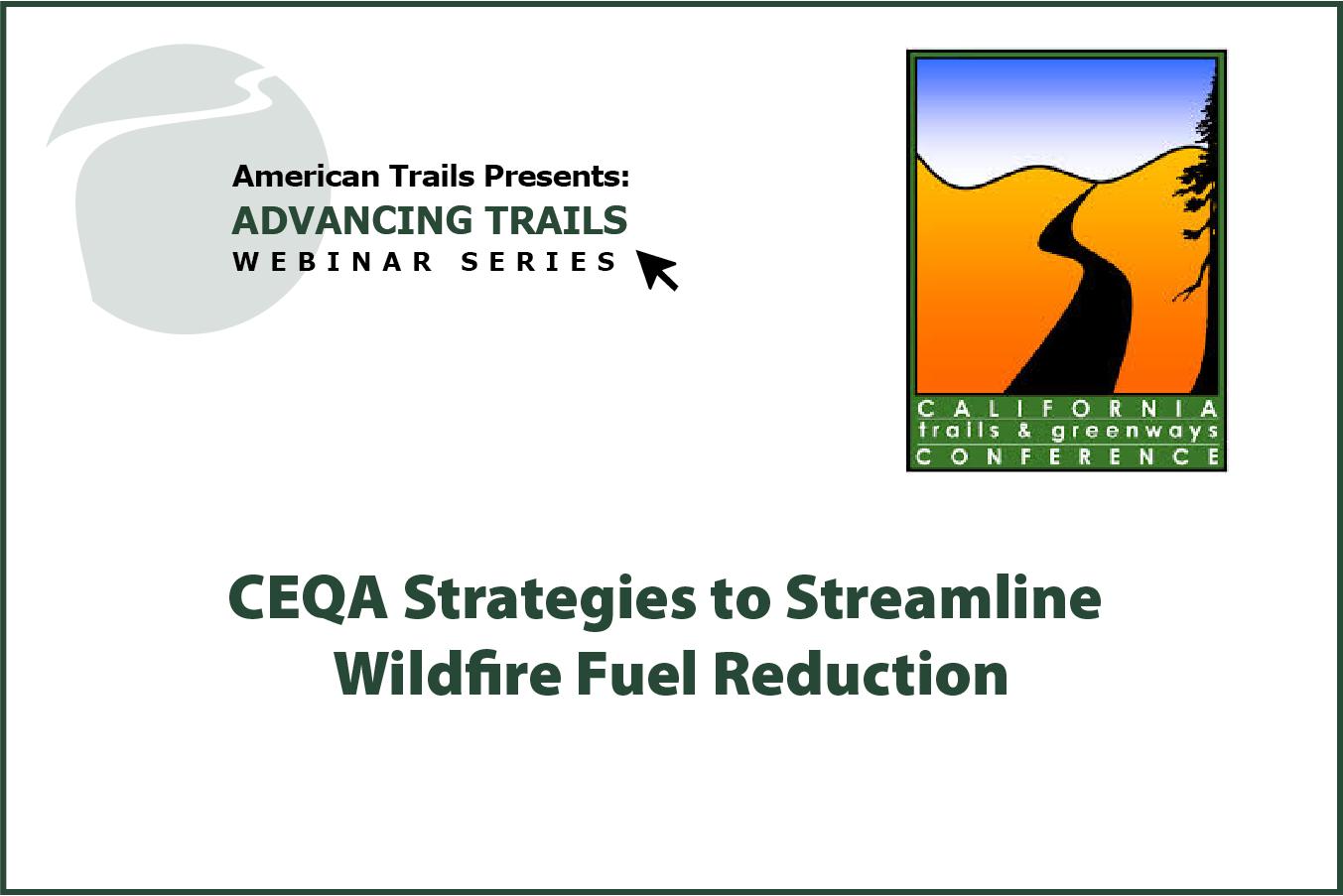 CEQA Strategies to Streamline Wildfire Fuel Reduction (RECORDING)