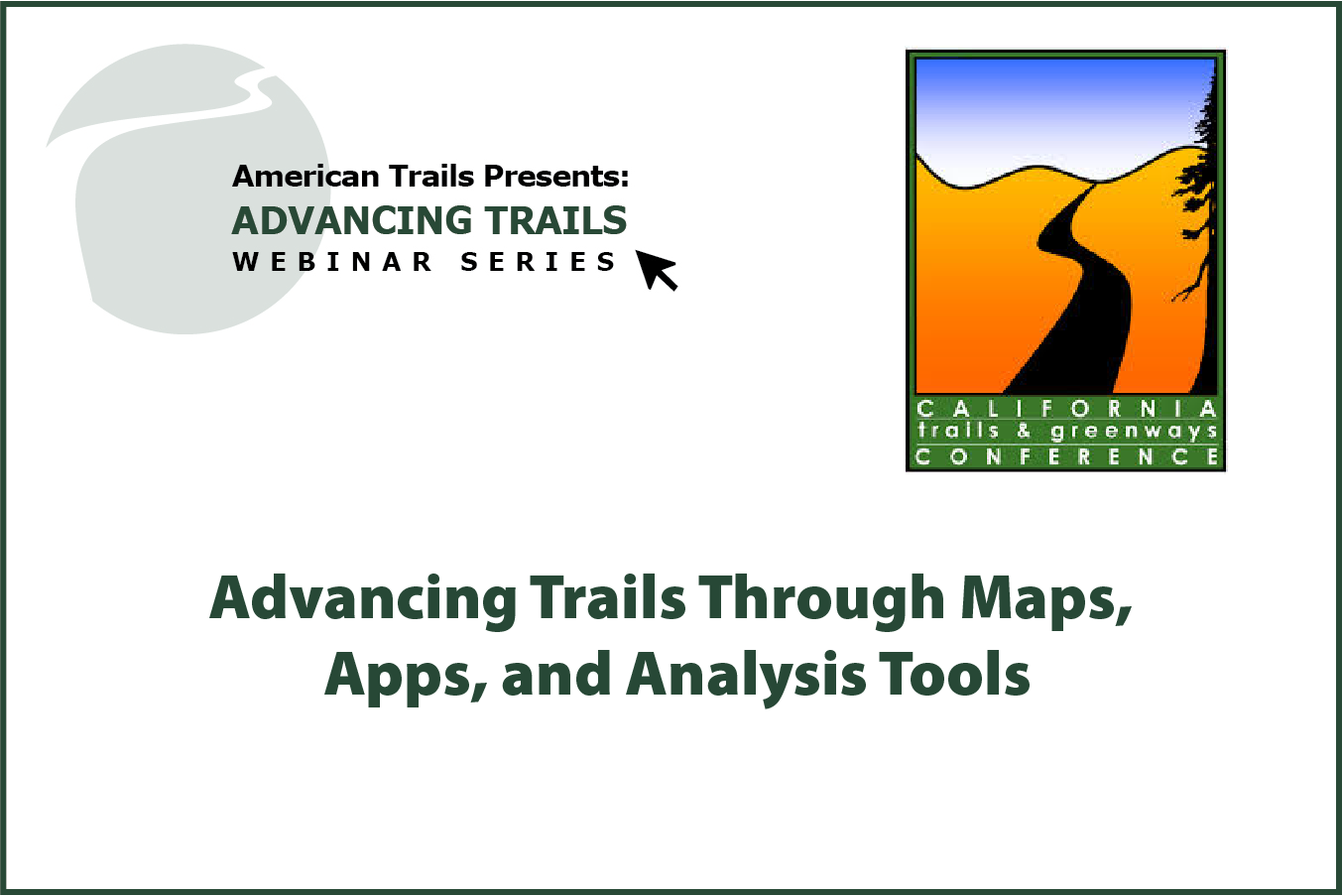 Advancing Trails Through Maps, Apps, and Analysis Tools (RECORDING)