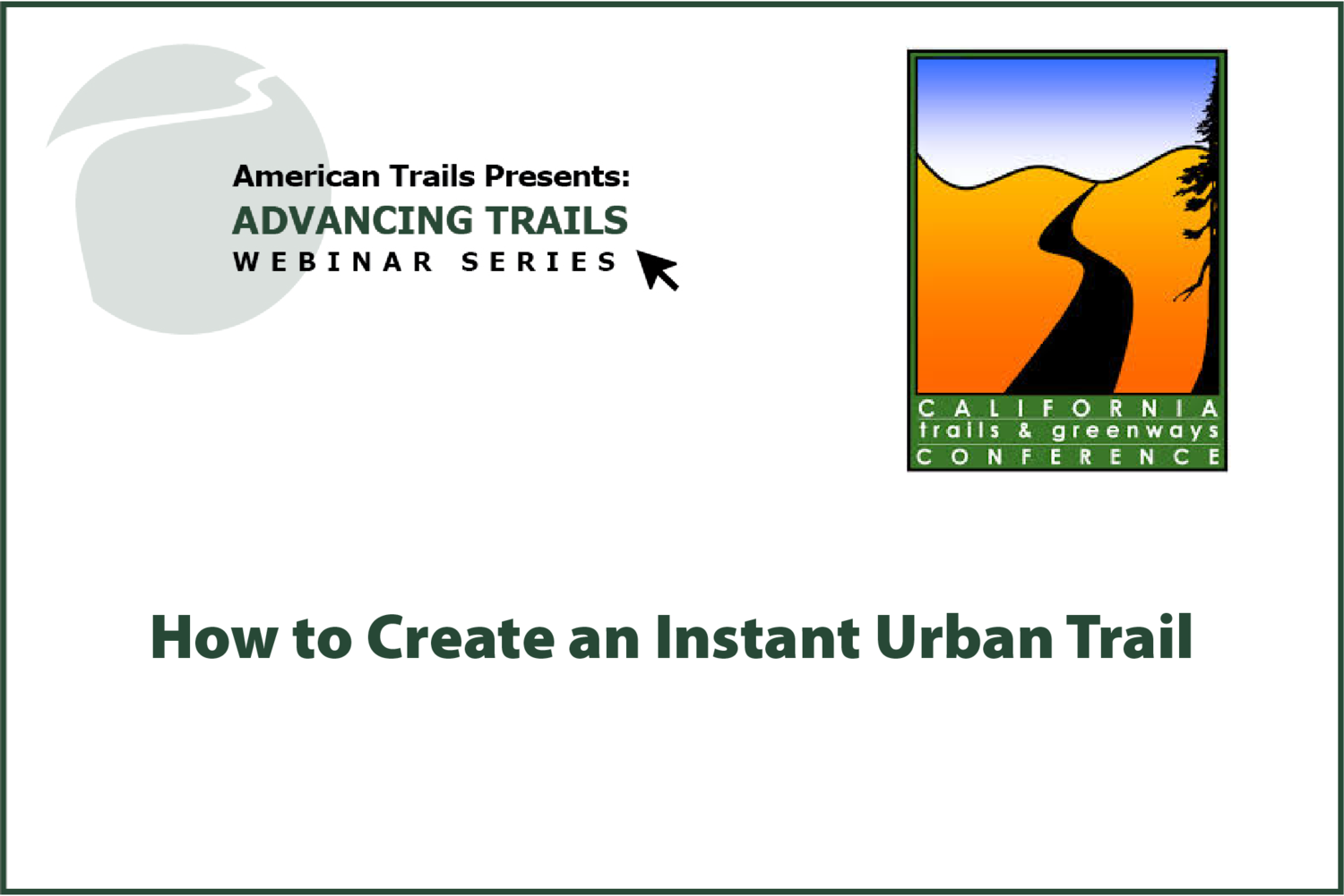 How to Create an Instant Urban Trail (RECORDING)