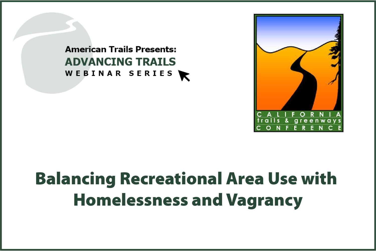 Balancing Recreational Area Use with Homelessness and Vagrancy (AUGUST 27, 2020)