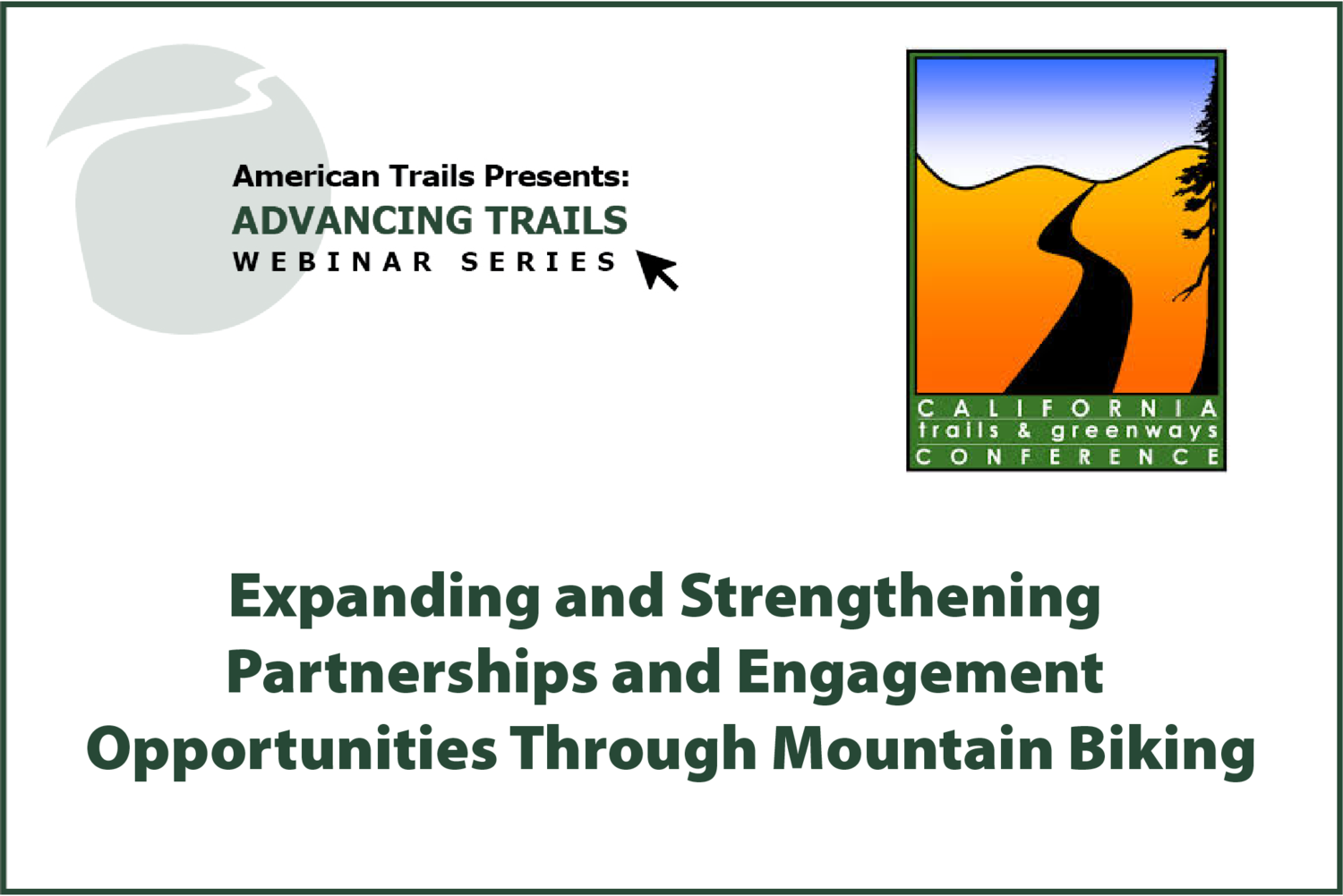 Expanding and Strengthening Partnerships and Engagement Opportunities Through Mountain Biking (RECORDING)