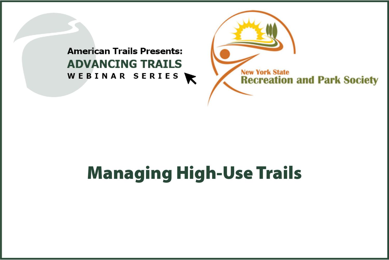 Managing High-Use Trails (OCTOBER 01, 2020)