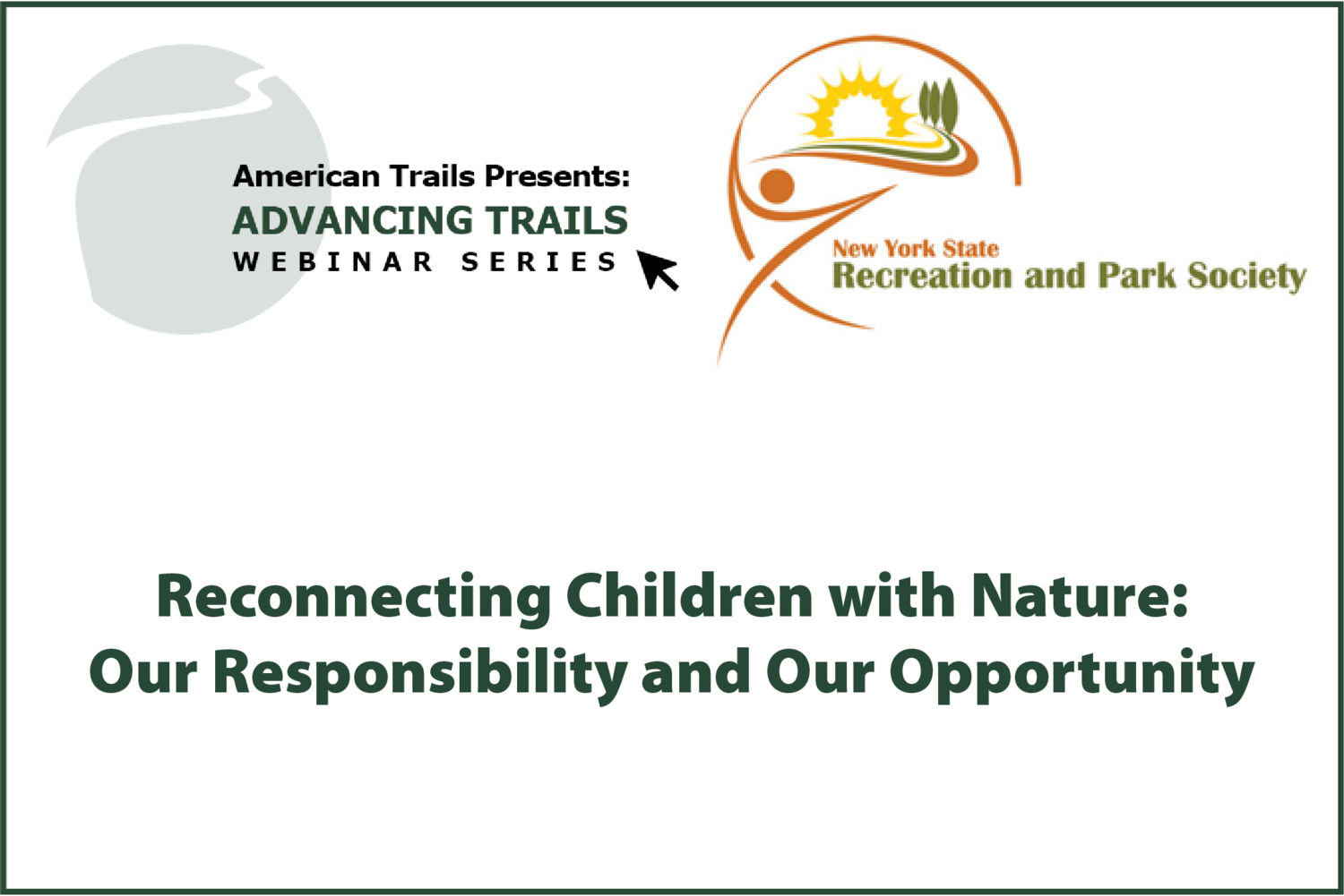 Reconnecting Children with Nature: Our Responsibility and Our Opportunity (OCTOBER 08, 2020)