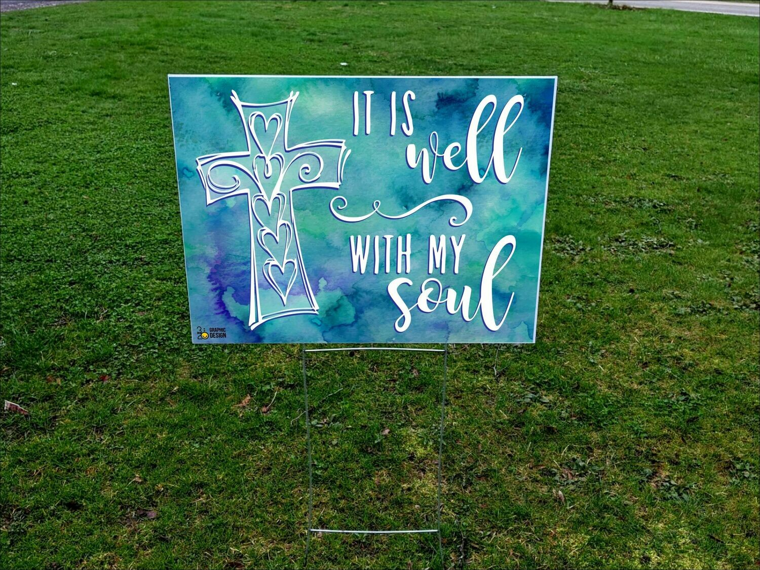 It Is Well - Yard Sign