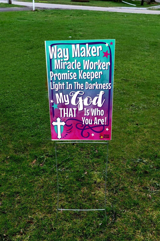 Way Maker - Yard Sign