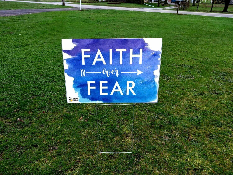 FAITH over FEAR - Yard Sign