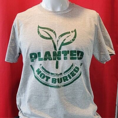 Planted Not Buried