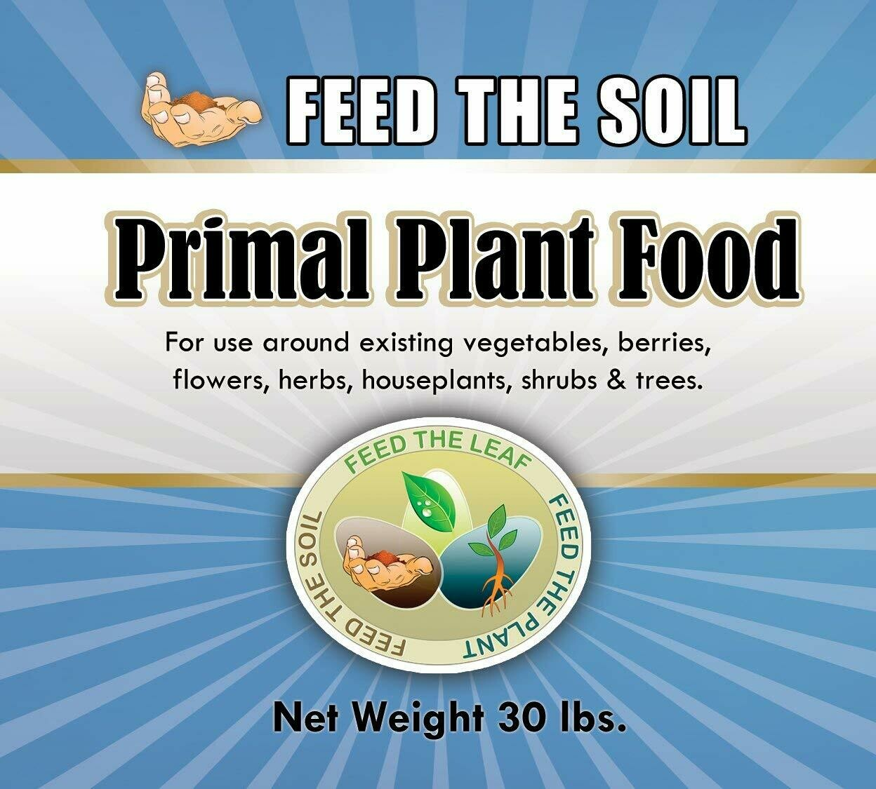 Primal Plant Food - Bulk Without the Fancy Jar, 30 lbs.