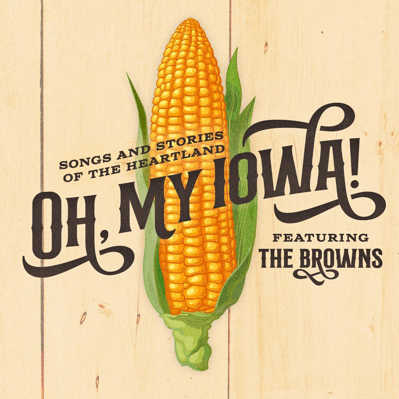 Oh, My Iowa - CD