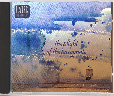 'The Plight of the Passionate' CD & MP3s (+ optional extra)