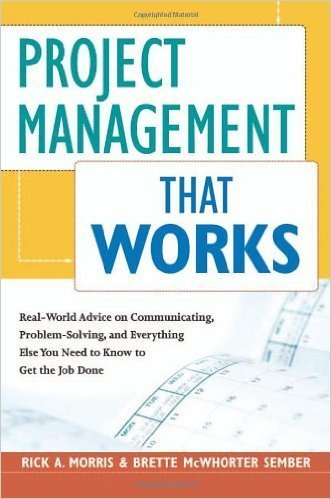 Project Management That Works - Signed Copy