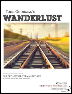 Wanderlust - euphonium, tuba, piano, by Todd Goodman