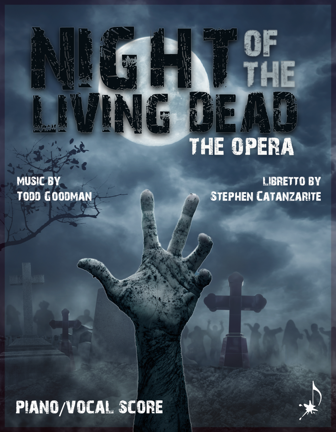 Night of the Living Dead, the opera - PIANO / VOCAL, by Todd Goodman