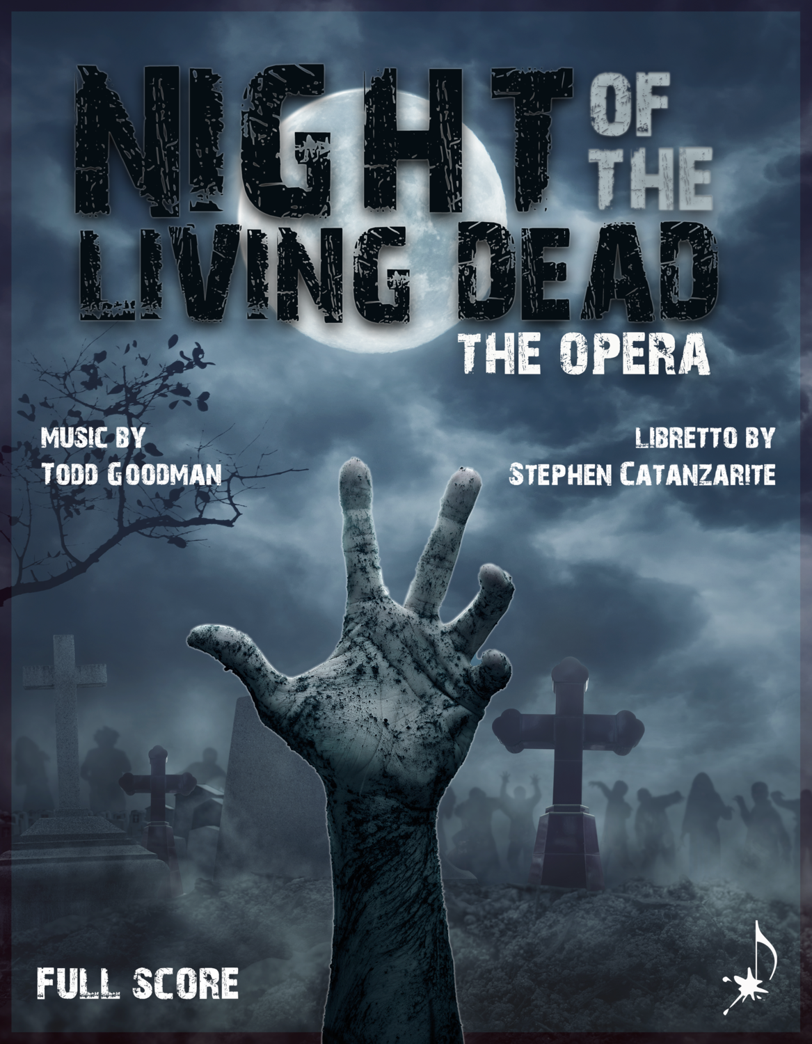 Night of the Living Dead, the opera - Full Score, by Todd Goodman