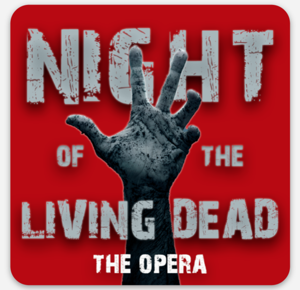 "Night of the Living Dead, the opera Sticker (3"" x 3"")"