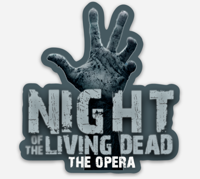"""Night of the Living Dead, the opera Cut Out Sticker(2.8"""" x 3"""")"""