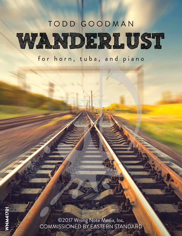 WANDERLUST by Todd Goodman