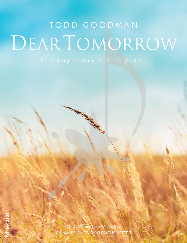 DEAR TOMORROW by Todd Goodman