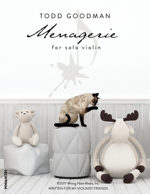 MENAGERIE by Todd Goodman