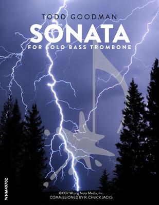 SONATA FOR SOLO BASS TROMBONE by Todd Goodman