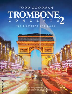TROMBONE CONCERTO NO. 2 by Todd Goodman