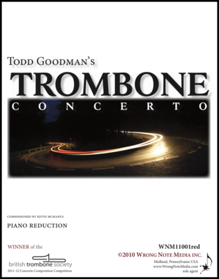 Trombone Concerto - Piano Reduction, by Todd Goodman