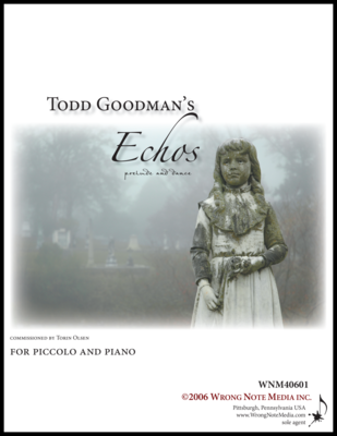 ECHOS: PRELUDE AND DANCE by Todd Goodman