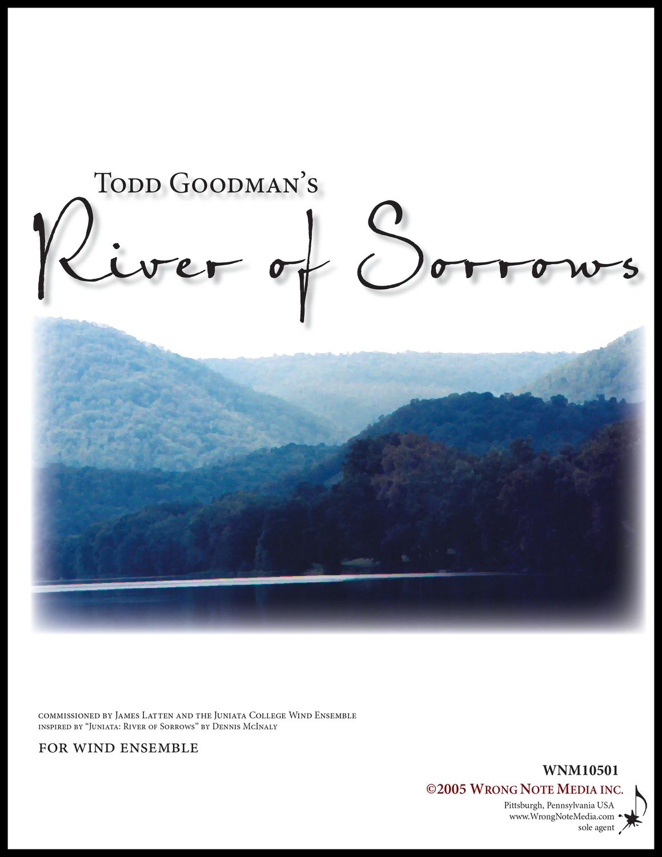 River of Sorrows - wind ensemble, by Todd Goodman