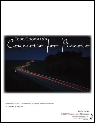 Piccolo Concerto - Orchestral Score, by Todd Goodman