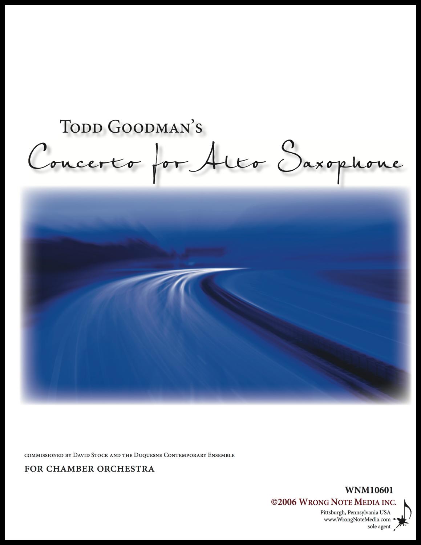 Concerto for Alto Saxophone - Orchestral SCORE, by Todd Goodman