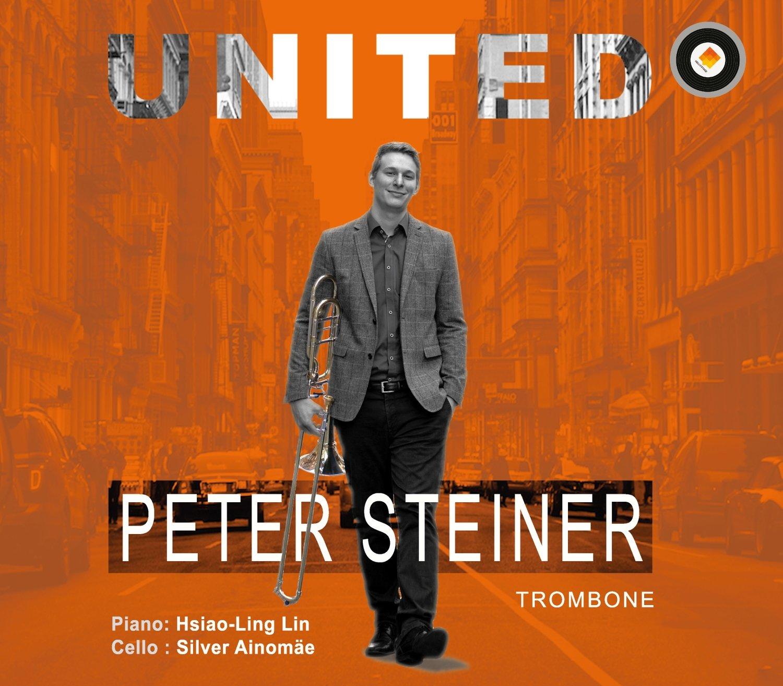 UNITED - Peter Steiner, trombone; Hsaio-Ling Lin, piano CD