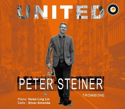 UNITED - Peter Steiner, trombone; Hsaio-Ling Lin, piano CD