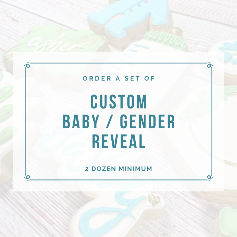 BABY SHOWER / GENDER REVEAL (2 DOZEN)