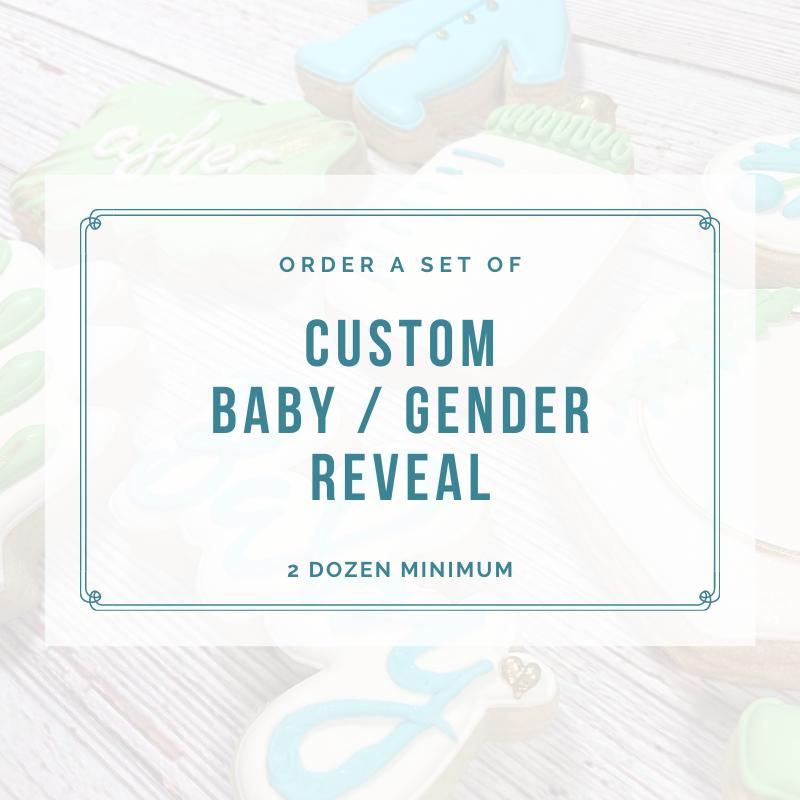 BABY SHOWER / GENDER REVEAL (2 DOZEN)