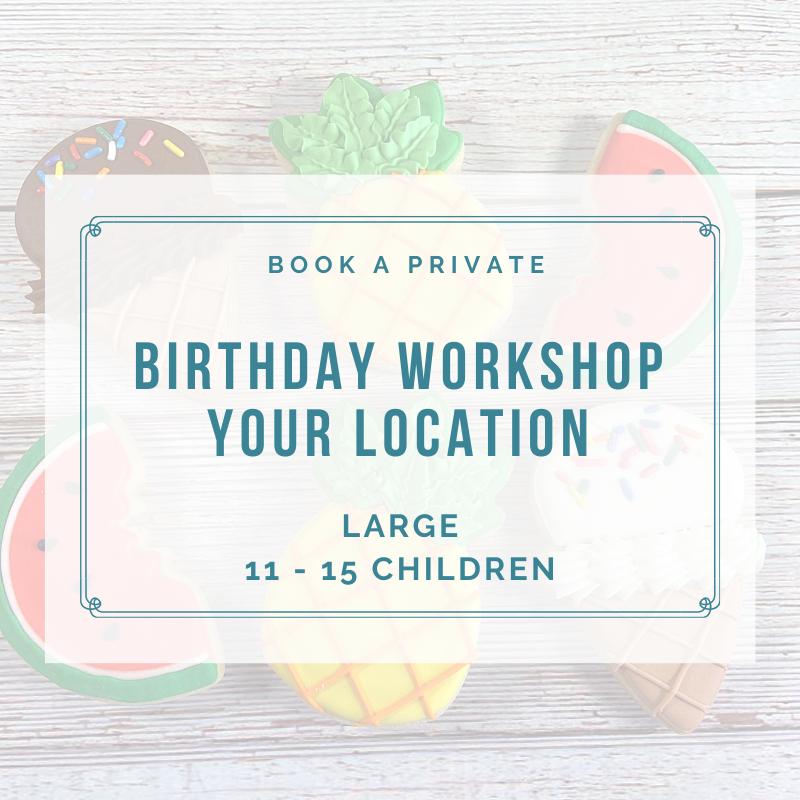 LARGE BIRTHDAY PARTY (11-15 Children) DEPOSIT