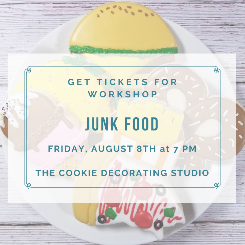 'Junk Food Decorating Workshop - FRIDAY, AUG 7th at 7 p.m. (THE COOKIE DECORATING STUDIO)
