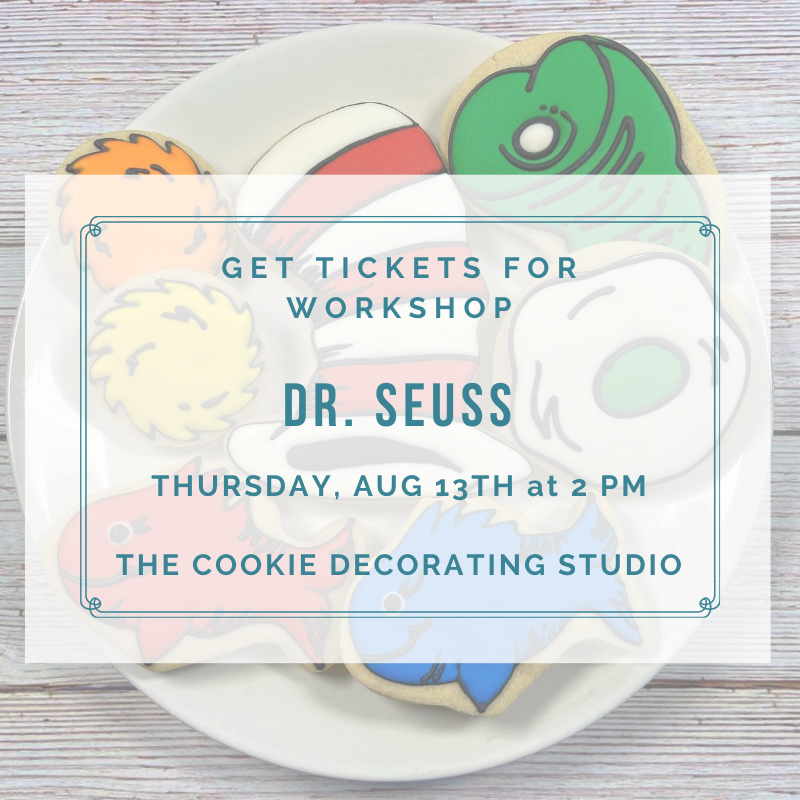 'Dr. Seuss Decorating Workshop - THURSDAY, AUG 13th at 2 p.m. (THE COOKIE DECORATING STUDIO)