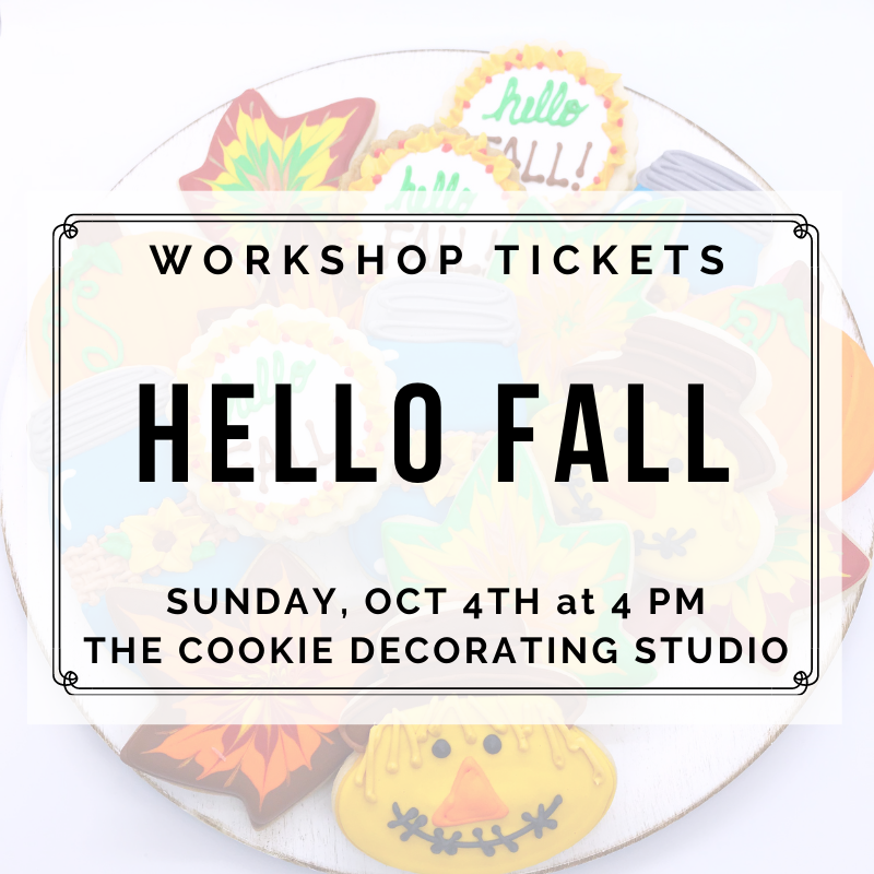 'Hello Fall Decorating Workshop - SUNDAY, OCTOBER 4th at 4 p.m. (THE COOKIE DECORATING STUDIO)