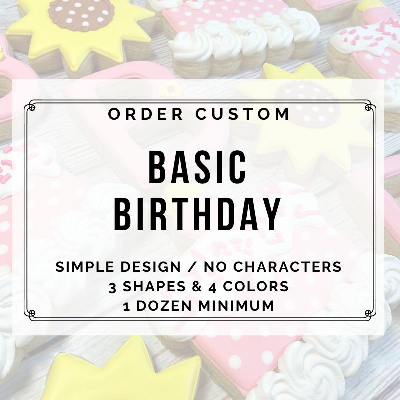 BASIC CUSTOM BIRTHDAY