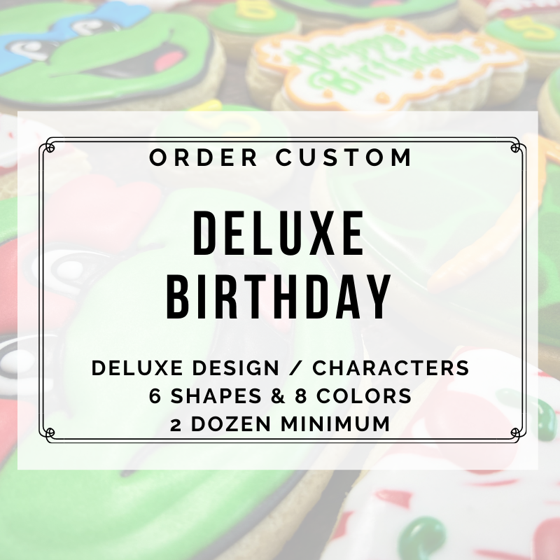 DELUXE CUSTOM BIRTHDAY