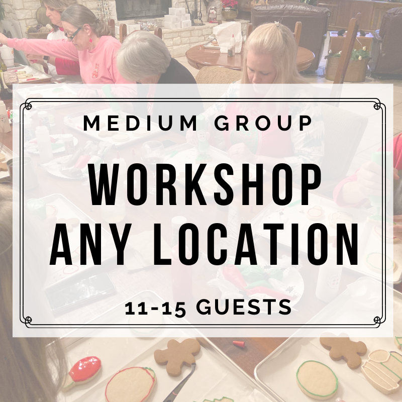 MEDIUM GROUP ANY LOCATION (11-15 Guests) DEPOSIT