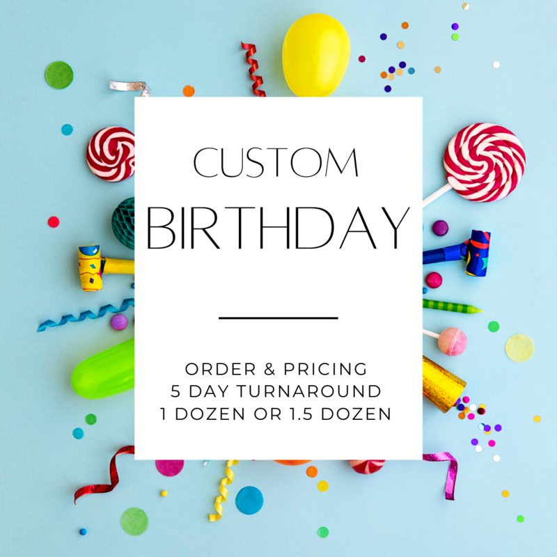 CUSTOM BIRTHDAY