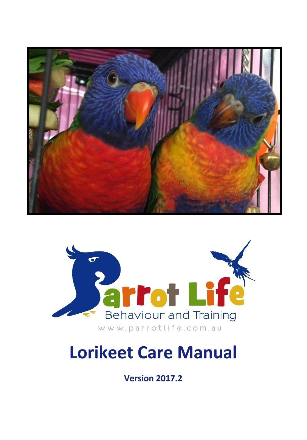 Parrot Life® Lorikeet Care Manual