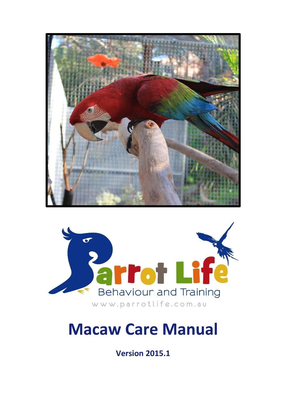 Parrot Life® Macaw Care Manual